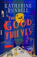 The Good Thieves - Katherine Rundell