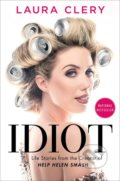 Idiot - Laura Clery