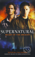 Supernatural: Heart of the Dragon - Keith R.A. DeCandido