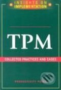 TPM: Collected Practices and Cases -