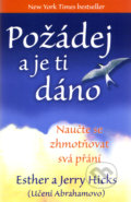 Požádej a je ti dáno - Jerry Hicks, Esther Hicksová