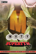 Mýty 16: Supertým - Bill Willingham