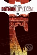 Batman: City of Crime - David Lapham