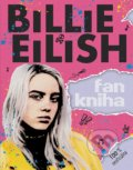 Billie Eilish: Fankniha (100% neoficiálna) - Sally Morgan