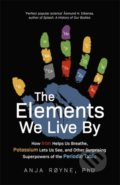 The Elements We Live By - Anja Royne
