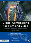 Digital Compositing for Film and Video - Steve Wright