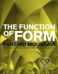 The Function of Form - Farshid Moussave