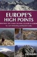 Europe's High Points: Getting to the top in 50 countries - Carl McKeating, Rachel Crolla
