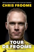 Tour de Froome - Chris Froome, David Walsh