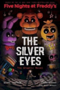 Five Nights at Freddy's: The Silver Eyes - Scott Cawthon, Kira Breed-Wrisley, Claudia Schröder (ilustrácie)