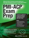 PMI-ACP Exam Prep (Second Edition) - Mike Griffiths