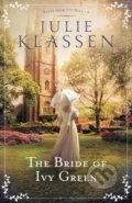 Bride of Ivy Green - Julie Klassen