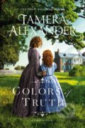 Colors of Truth - Tamera Alexander