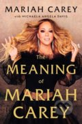 The Meaning of Mariah Carey - Mariah Carey