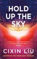 Hold Up the Sky - Cixin Liu