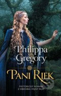 Pani riek - Philippa Gregory