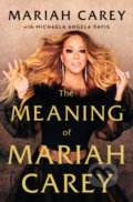 The Meaninig of Mariah Carey - Mariah Carey