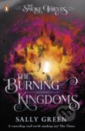 The Burning Kingdoms - Sally Green