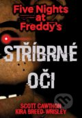 Five Nights at Freddy's: Stříbrné oči - Scott Cawthon, Kira Breed Wrisley
