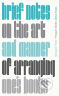 Brief Notes on the Art and Manner of Arranging One's Books - Georges Perec