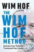 The Wim Hof Method - Wim Hof