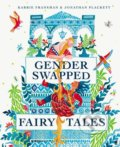 Gender Swapped Fairy Tales - Karrie Fransman, Jonathan Plackett