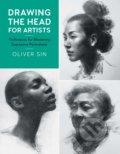 Drawing the Head for Artists - Oliver Sin