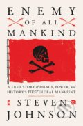 Enemy Of All Mankind - Steven Johnson