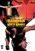 Batman: Curse of the White Knight - Sean Murphy, Klaus Janson (ilustrácie)