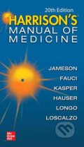 Harrison's Manual of Medicine - J. Larry Jameson, Anthony Fauci, Dennis Kasper, Stephen Hauser, Dan Longo, Joseph Loscalzo