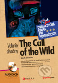 The call of the wild / Volanie divočiny +Audio CD - Jack London