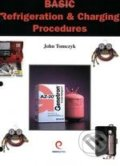Basic Refrigeration & Charging Procedures - John Tomczyk