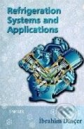 Refrigeration Systems and Applications - Ibrahim Dincer