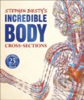 Stephen Biesty's Incredible Body Cross-Sections - Richard Platt, Stephen Biesty (ilustrácie)