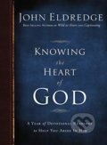 Knowing the Heart of God - John Eldredge