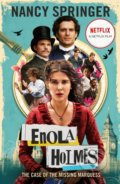 Enola Holmes: The Case of the Missing Marquess - Nancy Springer