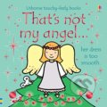 That's Not My Angel... - Fiona Watt, Rachel Wells (ilustrátor)