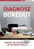 Diagnose Boreout - Philippe Rothlin, Peter R. Werder