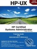 HP Certification Systems Administrator, Exam HP0-A01 - Asghar Ghori