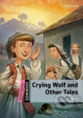 Dominoes Quick Starter Crying Wolf and Other Tales (2nd) - Ezop