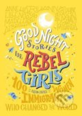 Good Night Stories For Rebel Girls: 100 Immigrant Women Who Changed The World - Elena Favilli