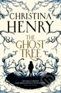 The Ghost Tree - Christina Henry