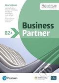 Business Partner B2+ Coursebook with MyEnglishLab - Iwona Dubicka