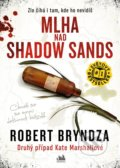Mlha nad Shadow Sands - Robert Bryndza
