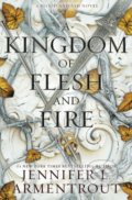 A Kingdom of Flesh and Fire - Jennifer L. Armentrout