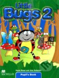 Little Bugs 2 - Pupil's Book - Ana Soberón, Carol Read