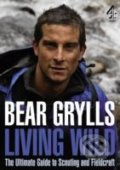 Living Wild - Bear Grylls