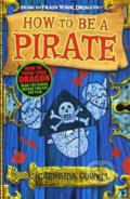 How to be a Pirate's Dragon - Cressida Cowell