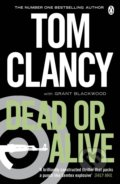 Dead or Alive - Grant Blackwood, Tom Clancy