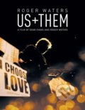 Roger Waters: Us + Them - Roger Waters